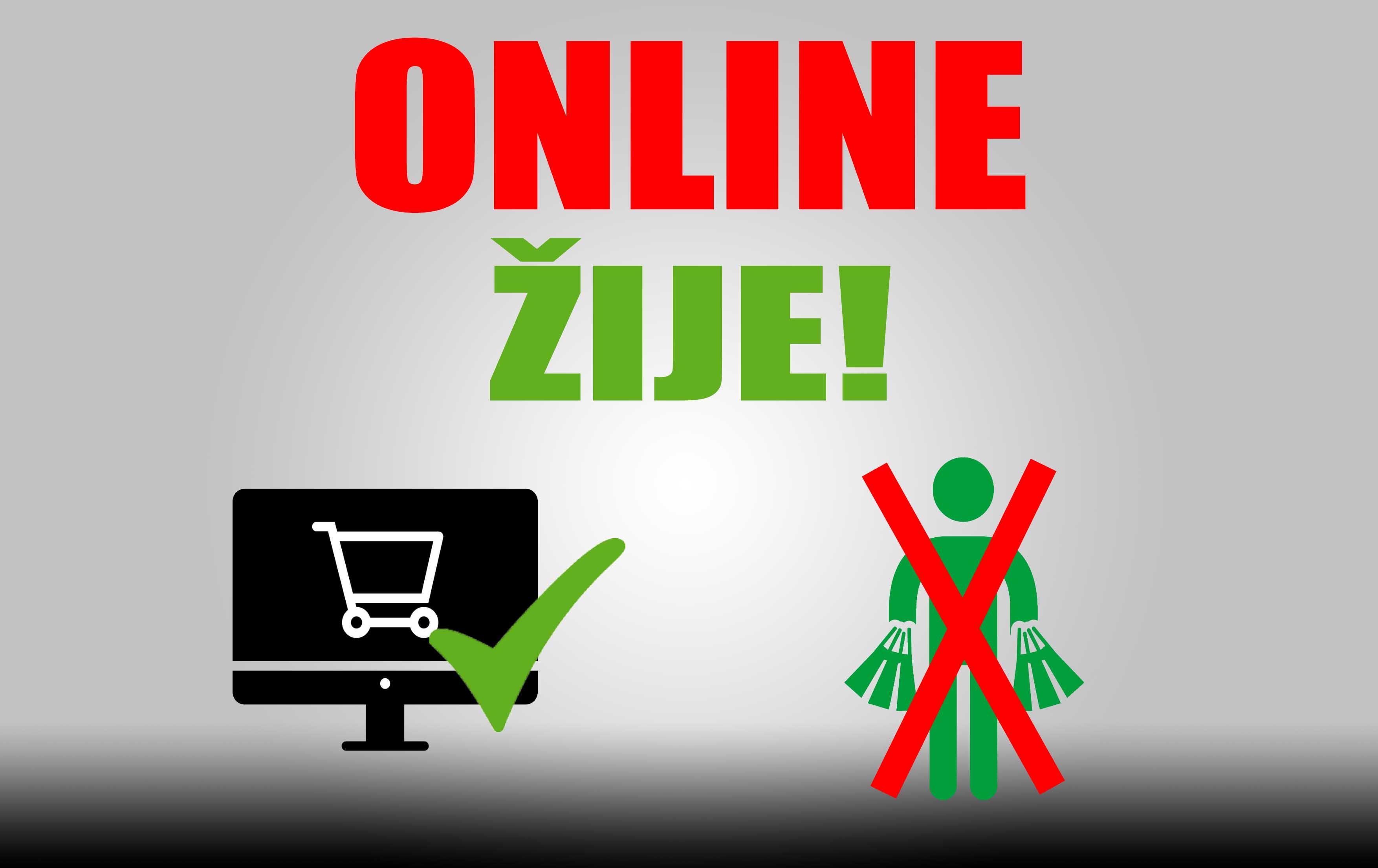 Online žije!